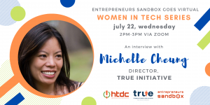 Event banner for women in tech webinar featuring Michelle Cheung, Director of the TRUE Initiative