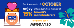 Hawaii Manufacturing Day 2020 Promo Code Banner